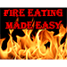 Fire Eating Made Easy by Jonathan Royle - eBook DOWNLOAD
