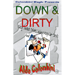 Down and Dirty by Wild-Colombini Magic - video DOWNLOAD
