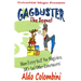 Gagbuster the Sequel by Wild-Colombini Magic - video DOWNLOAD