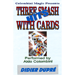 Three Smash Hits With Cards by Wild-Colombini Magic - video DOWNLOAD